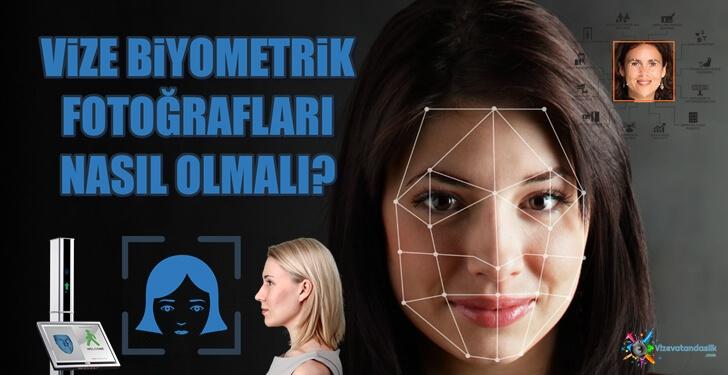 Vize ve Pasaport İçin Biyometrik Fotoğraf Nasıl Olmalı?