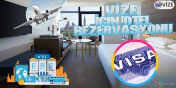 Vize İçin Otel Rezervasyonu