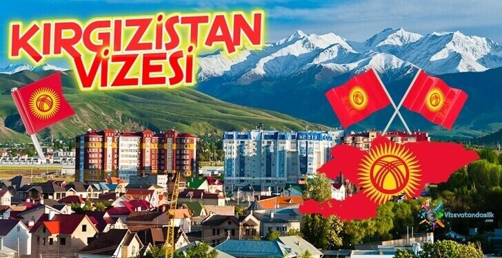 Kırgızistan Vizesi Nasıl Alınır?