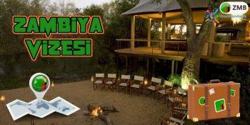 Zambiya Vizesi Nasıl Alınır?