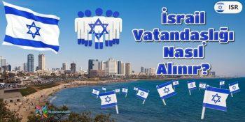 İsrail Vatandaşlığı Nasıl Alınır?