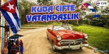 Küba Çifte Vatandaşlık Veriyor Mu? Nasıl Alınır?