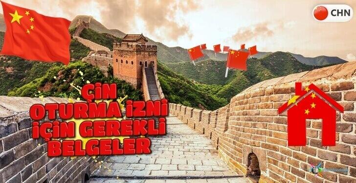 Çin Oturma İzni - Gerekli Şartlar ve Belgeler - Oturum Vizesi Ücreti