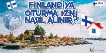 Finlandiya Oturma İzni Nasıl Alınır?