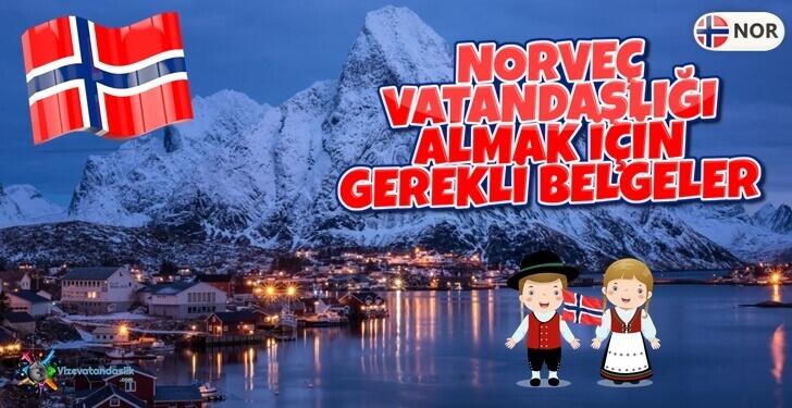 Norveç Vatandaşlık Şartları ve Koşulları - Norveç Vatandaşlık Başvurusu - Norveç Vatandaşı ile Evlilik