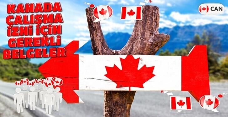 Kanada Kalıcı ve Geçici Çalışma İzni, Başvuru, Şartlar ve Gerekli Belgeler