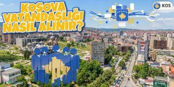 Kosova Vatandaşlığı Nasıl Alınır?