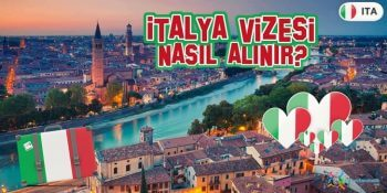 İtalya Vizesi Nasıl Alınır?