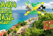 Jamaika Vizesi Nasıl Alınır?