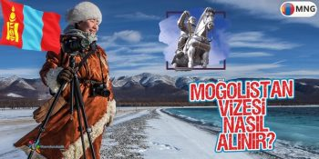 Moğolistan Vizesi Nasıl Alınır?