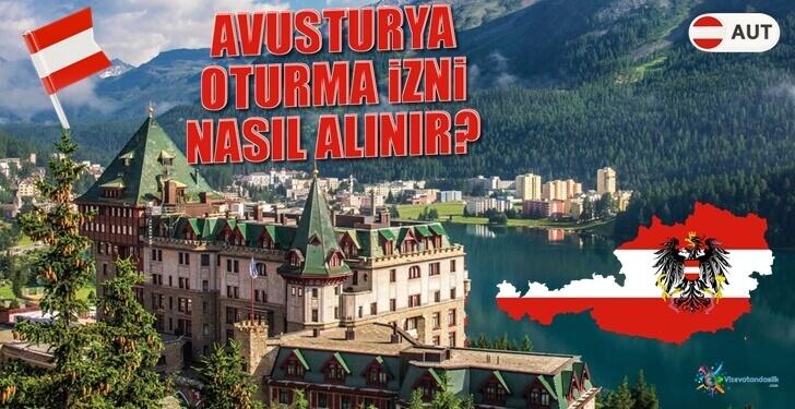 Avusturya Oturma İzni Nasıl Alınır?