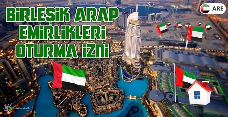 Birleşik Arap Emirlikleri Oturma İzni Şartlar, Gerekli Belgeler
