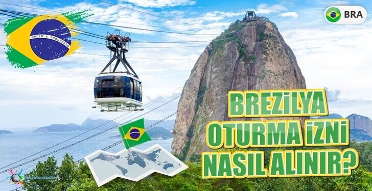 Brezilya Oturma İzni-Brezilya'ya Yerleşmek