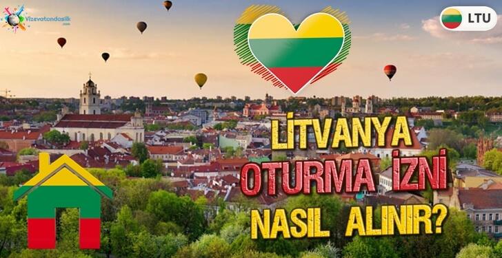 Litvanya Oturma İzni Almak, Yatırım, Evlilik ve Çalışma Yolu ile Litvanya Oturumu Almak