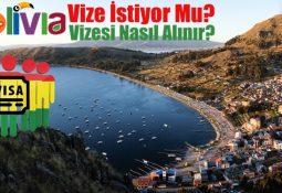 Bolivya Vize İstiyor mu? Bolivya Vizesi Nasıl Alınır?