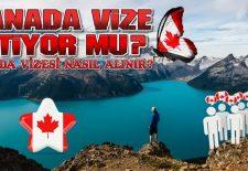 Kanada Vize İstiyor mu? Kanada Vizesi Nasıl Alınır?