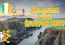 İrlanda Vize İstiyor mu? İrlanda Vizesi Nasıl Alınır?
