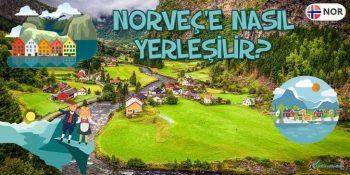 Norveç'te Yaşamak İstiyorum. Norveç'e Nasıl Yerleşilir?