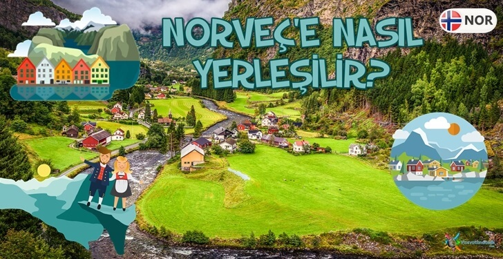 Norveç'e Yerleşmek İstiyorum. Norveç'te Yaşam Rehberi