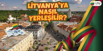 Litvanya'da Yaşamak İstiyorum. Litvanya'ya Nasıl Yerleşilir?