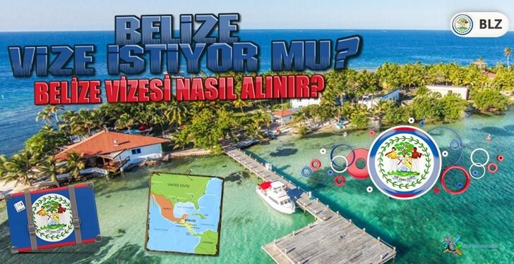 Belize Vize İstiyor Mu? Belize Vizesi Nasıl Alınır?