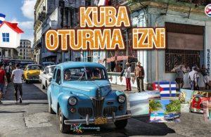 Küba Oturum İzni Nasıl Alınır?