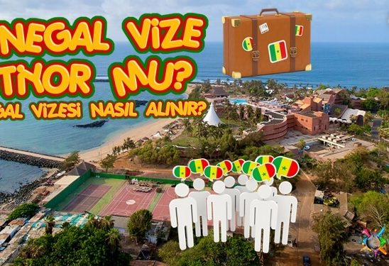 Senegal Vize İstiyor Mu? Senegal Vizesi Nasıl Alınır?