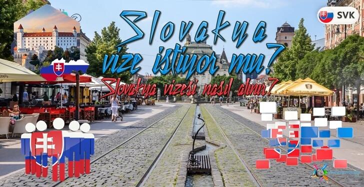 Slovakya Vize İstiyor Mu? Nasıl Alınır?