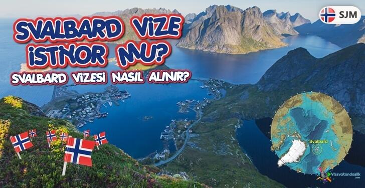 Svalbard Vize İstiyor Mu? Svalbard Vizesi Nasıl Alınır?